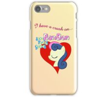 I have a crush on... Bon Bon - with text iPhone Case/Skin