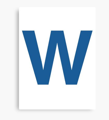 Fly The W - Cubs Playoffs Canvas Print