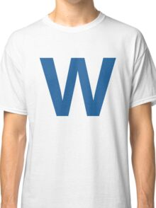 Fly The W - Cubs Playoffs Classic T-Shirt