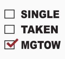 MGTOW Single Taken Joke Shirt by movieshirtguy