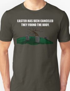 Easter Canceled  T-Shirt