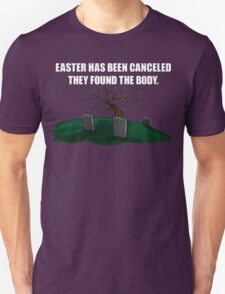 Easter Canceled  T-Shirt
