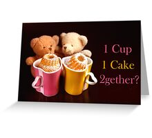 Invitation 4 Coffee and......? Greeting Card