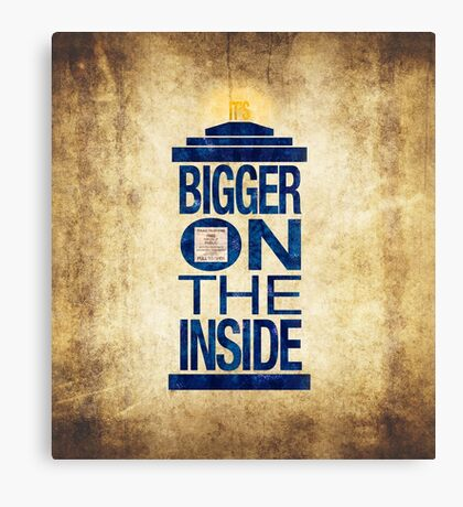 It's Bigger on the Inside - Tardis Grunge Canvas Print
