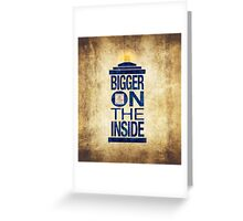 It's Bigger on the Inside - Tardis Grunge Greeting Card