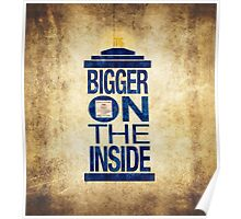 It's Bigger on the Inside - Tardis Grunge Poster
