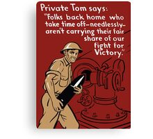 Private Tom -- World War Two Poster Canvas Print