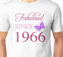 Fabulous Since 1966 Unisex T-Shirt
