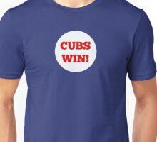 Cubs Win! Unisex T-Shirt
