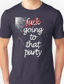 The Strokes - 12:51 F*ck Going to That Party t-shirt Unisex T-Shirt