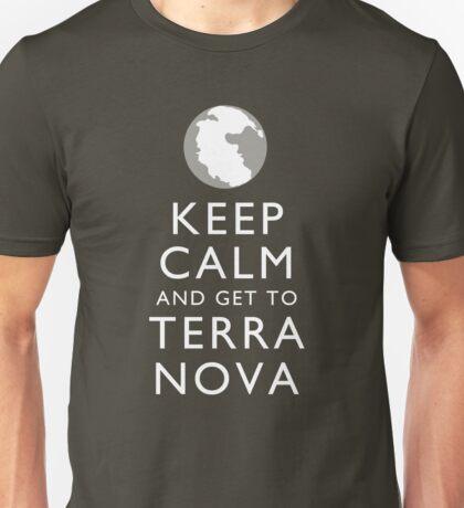 Keep Calm and Get To Terra Nova Unisex T-Shirt