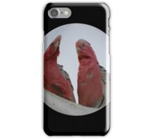 YOU  CALLIN US GALAHS ? iPhone Case/Skin