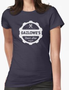 Gazlowe's Repair Shop Womens Fitted T-Shirt