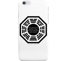 Push It, Maybe (Lost) iPhone Case/Skin
