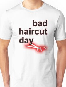 Bad Haircut Day (black) Unisex T-Shirt