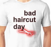 Bad Haircut Day (black) Unisex T-Shirt
