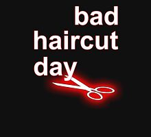 Bad Haircut Day (white) Unisex T-Shirt