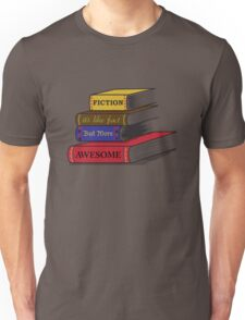 Fiction Is Awesome Unisex T-Shirt