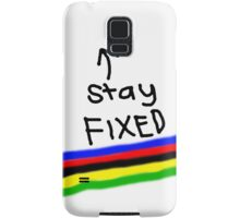 Stay Fixed Samsung Galaxy Case/Skin