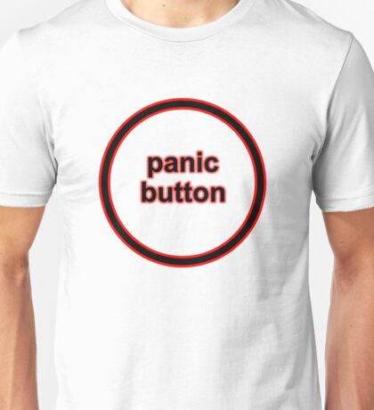 Panic Button (black) Unisex T-Shirt