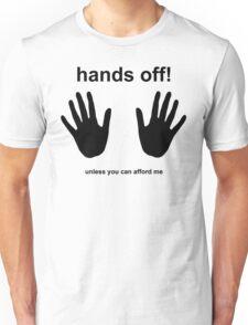 Hands Off! (black) Unisex T-Shirt