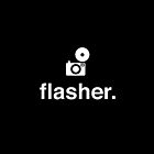 flasher. by Reece Ward