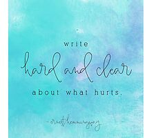Write hard and clear about what hurts by Franchesca Cox