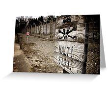 Warning sign at Auschwitz Greeting Card