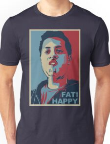 FAT AND HAPPY Unisex T-Shirt