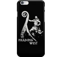 Heading West iPhone Case/Skin