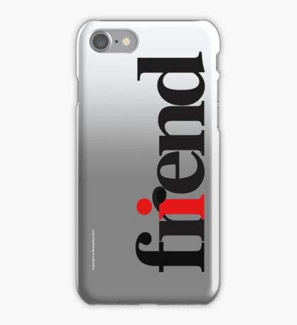 FRIEND (PHONECASE) iPhone Case/Skin
