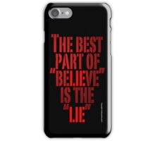 BELIEVE (PHONECASE) iPhone Case/Skin