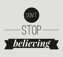 Don't stop believing by WAMTEES