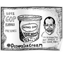 Herman Cain is Black Walnut cartoon Poster