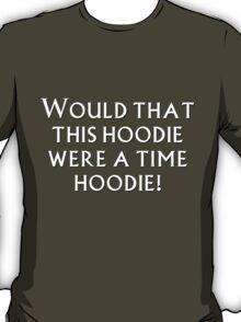 Time Hoodie! T-Shirt
