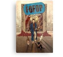 FOFOP Metal Print