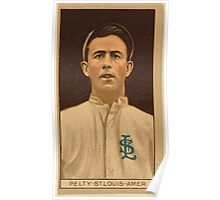 Benjamin K Edwards Collection Barney Pelty St Louis Browns baseball card portrait 004 Poster