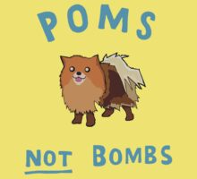 Poms, Not Bombs!