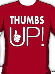 THUMBS UP! T-Shirt