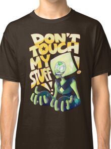 Don't Touch Her Stuff Classic T-Shirt