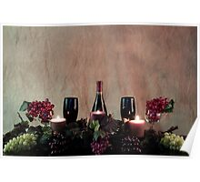 Candles, Wine, Grapes and More Grapes Poster