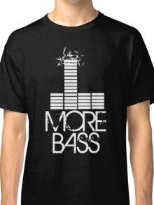 More Bass Classic T-Shirt