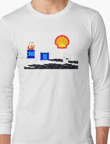 SHELL ruining the arctic for everyone!  Long Sleeve T-Shirt