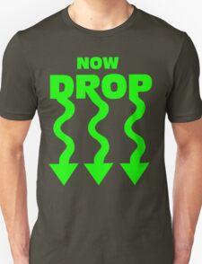 Now Drop T-Shirt