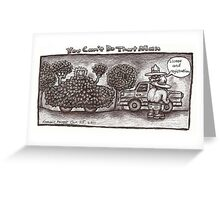 You Can't Do That Man Comic Strip 11 Greeting Card