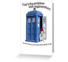 Regeneration problems for the Doctor Greeting Card