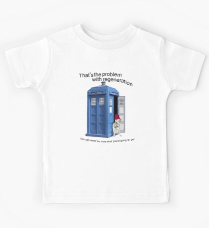 Regeneration problems for the Doctor Kids Tee