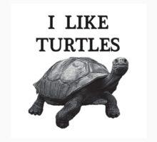I LIKE TURTLES by Arvee5