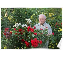 Grower of roses Poster