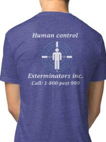 Exterminators Tri-blend T-Shirt